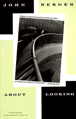 About Looking By Berger, John